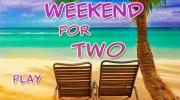 A Weekend For Two